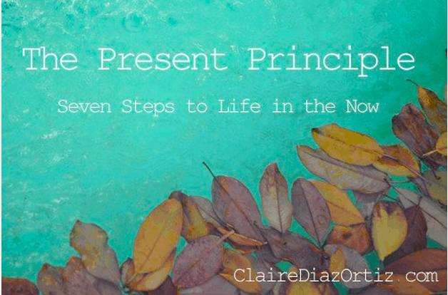 The Present Principle (Plus A Free Copy of My Ebook)