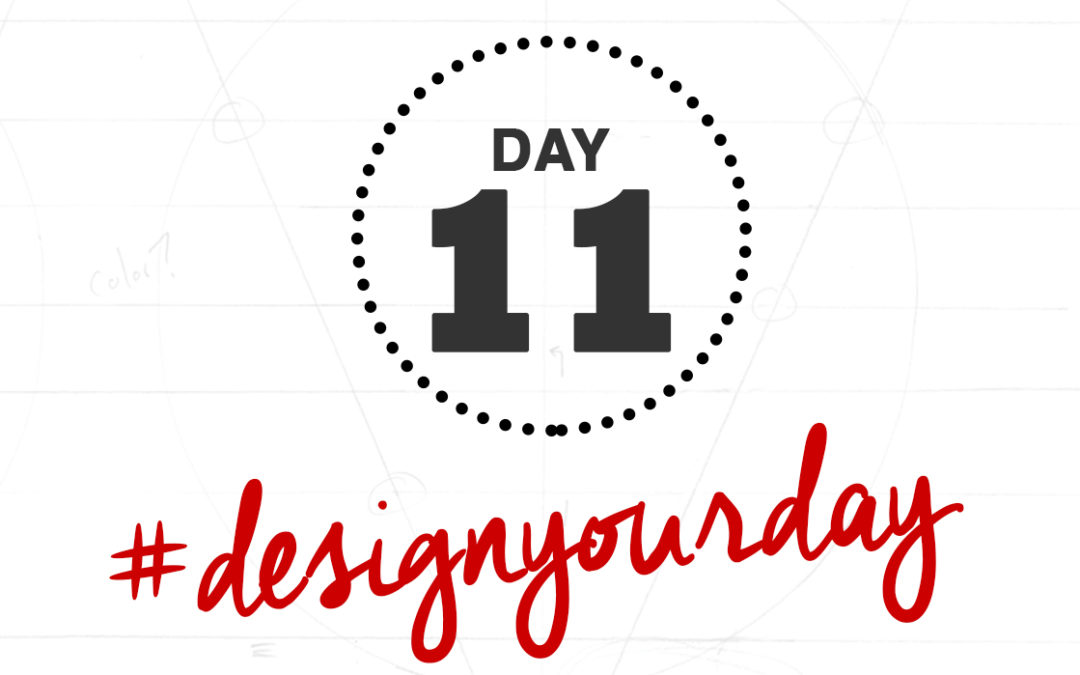 How to Say No: Day 11 of the #DesignYourDay Challenge