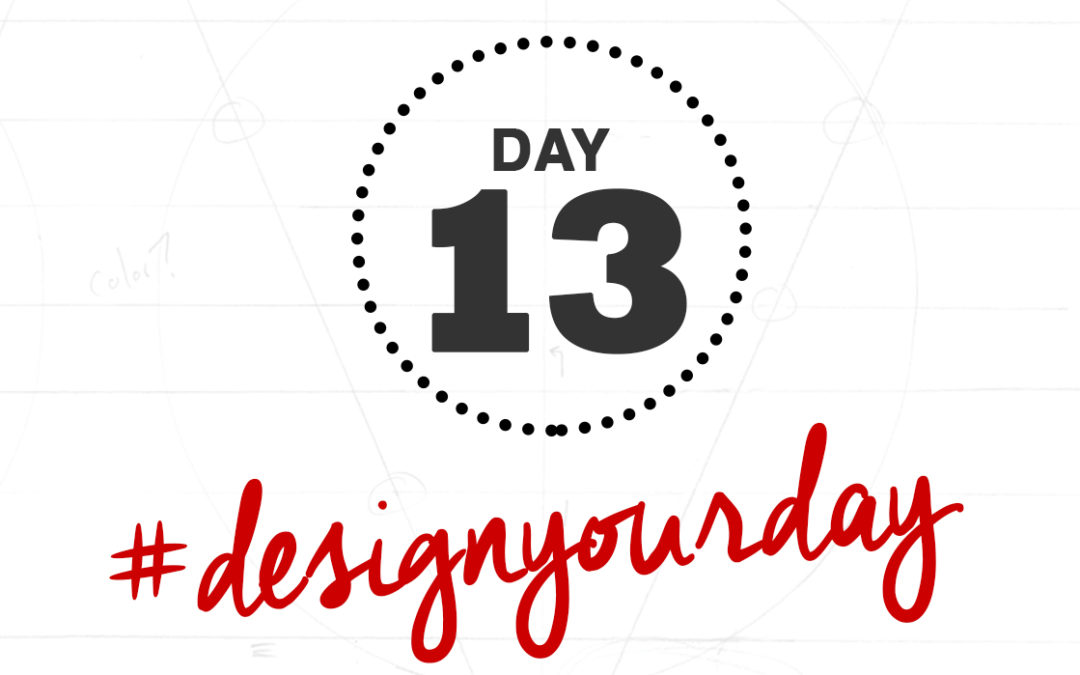 How to Edit Down the Time You Spend on Work: Day 13 of the #DesignYourDay Challenge