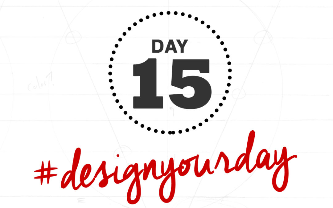 This is My Morning Routine: Day 15 of the #DesignYourDay Challenge