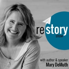 "Why I Decided to ""Restory"" My Life {Guest Post}"